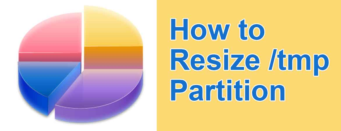 How to Resize /tmp Partition Post - 24x7servermanagement