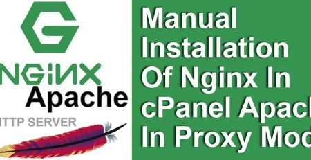 Manual-Installation-Of-Nginx-In-cPanel-Apache-In-Proxy-Mode