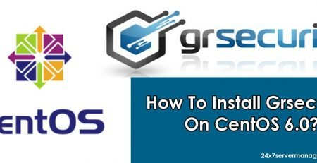 How To Install Grsecurity On CentOS 6.0