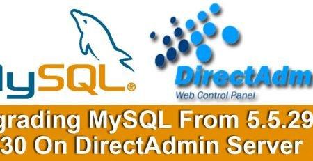 Upgrading-MySQL-On-DirectAdmin-Server
