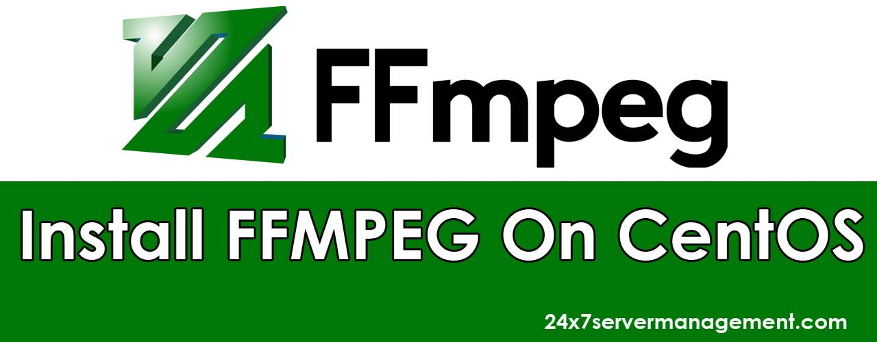 Post - Install FFMPEG On CentOS - on Server Management